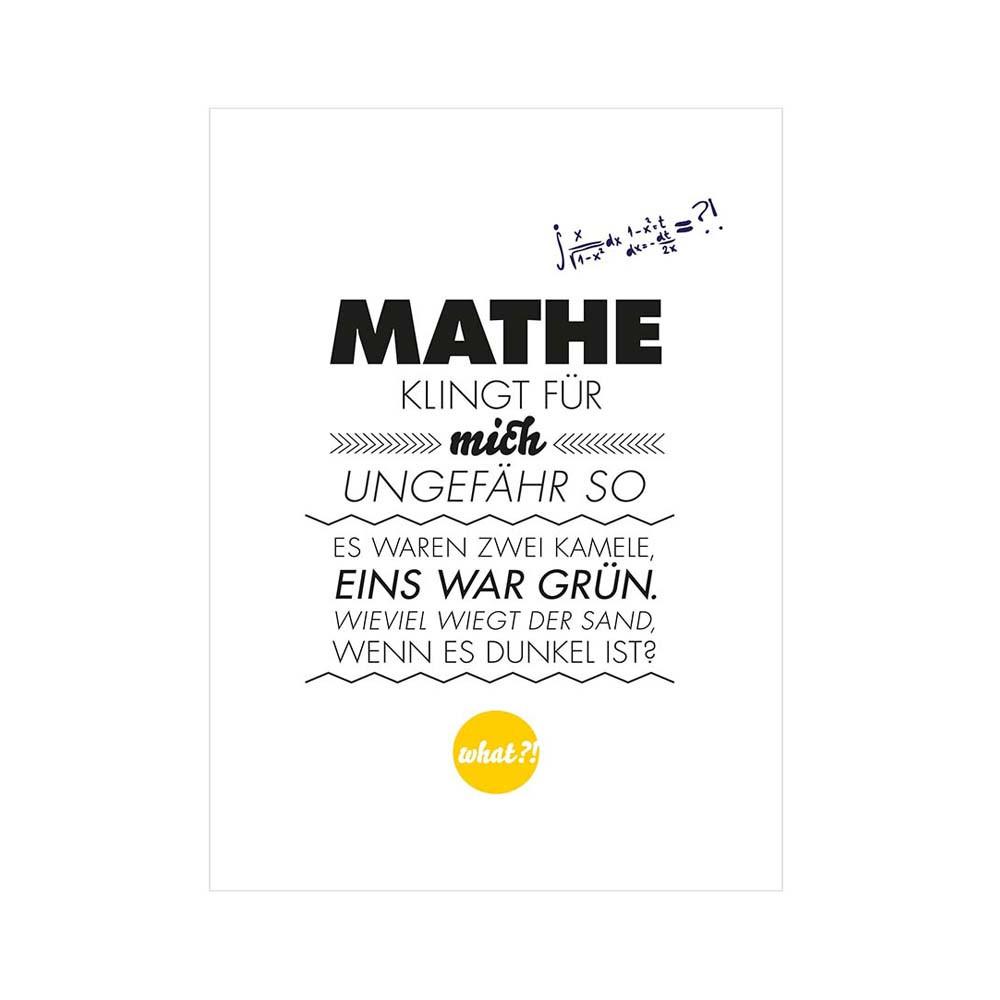 Formart Kunstdruck Mathe klingt für mich